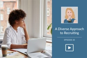 A Diverse Approach to Recruiting